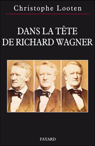 Christophe Looten | Dans la tête de Richard Wagner