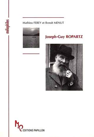 biographie de Joseph-Guy Ropartz par Mathieu Ferey et Benoît Menut