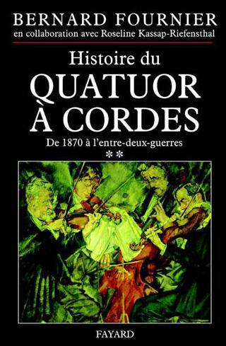Histoire du quatuor à cordes ** – De 1870 à l'entre-deux-guerres
