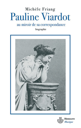 Pauline Viardot – au miroir de sa correspondance