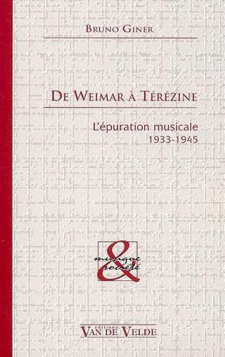 De Weimar à Térézine – L'épuration musicale 1933-1945