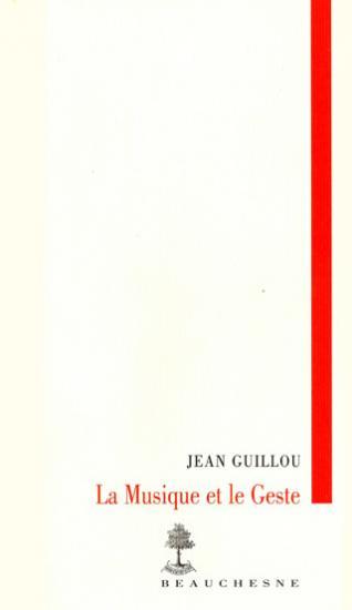 Jean Guillou | La Musique et le Geste