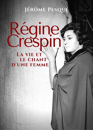 La carrière du soprano Régine Crespin, contée par l'excellent Jérôme Pesqué