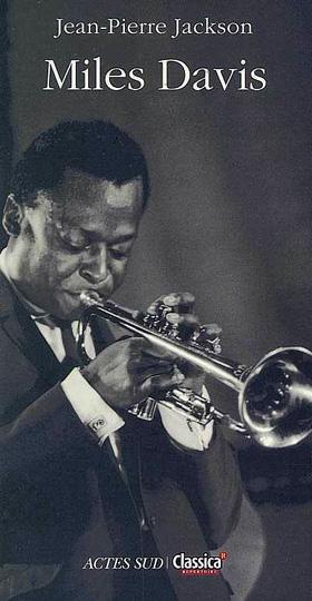 biographie de Miles Davis par Jean-Pierre Jackson