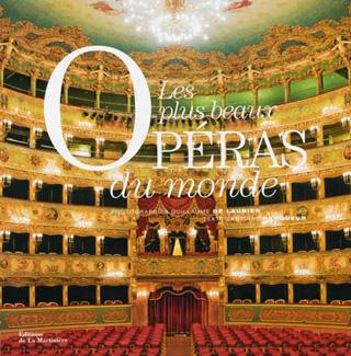 Guillaume de Laubier – Antoine Pecqueur | Les plus beaux opéras du monde