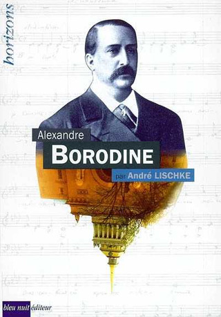 Alexandre Borodine par André Lischke