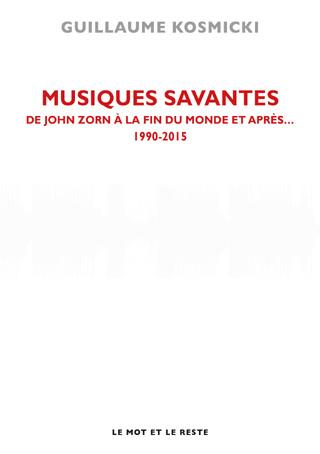 Kosmicki livre son ultime tome sur les musiques savantes du XXe siècle