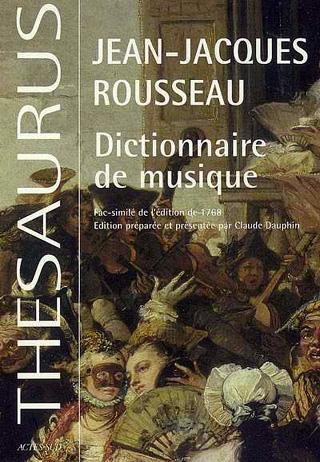 Dictionnaire de musique de Jean-Jacques Rousseau