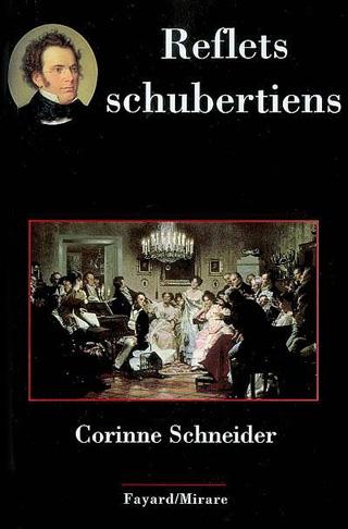 Reflets schubertiens, par Corinne Schneider