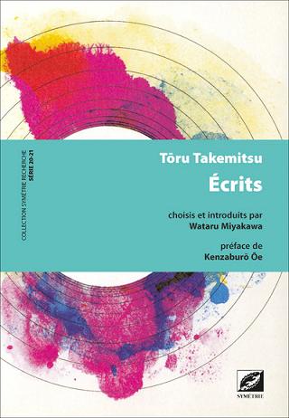 Symétrie traduit une cinquantaine de textes signés Tōru Takemitsu