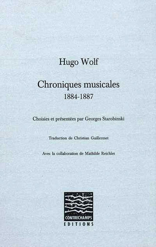 Hugo Wolf | Chroniques musicales 1884-1887