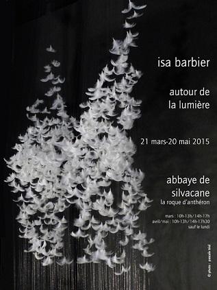 affiche de l'exposition Isa Barbier en l'Abbaye de Silvacane