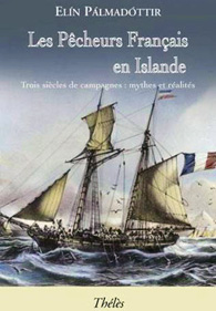 couverture du livre d'Elín Pálmadóttir, Les pêcheurs français en Islande